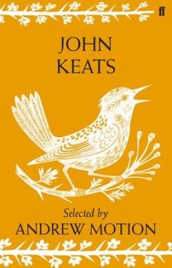 John Keats Selected by Andrew Motion